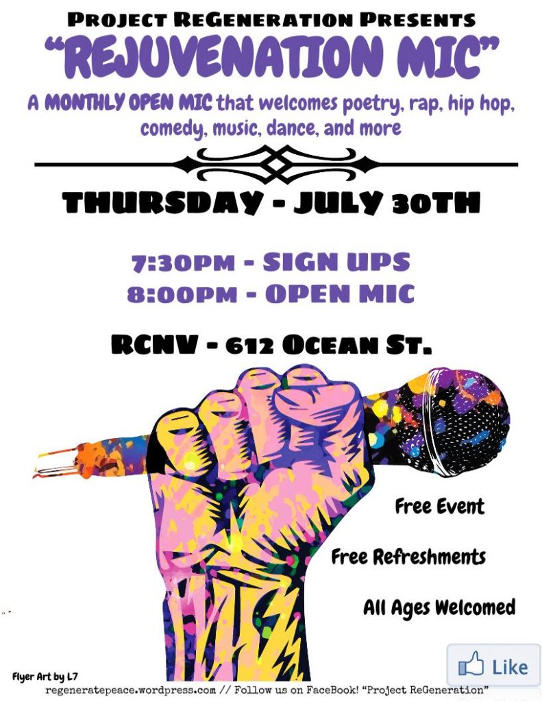 Thursday July 30th, REJUVENATION MIC at the RCNV, 6:30pm - 10!